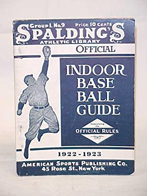 Indoor Baseball Guide 1922-1923; Group 1, No. 9: Spalding's Athletic Library
