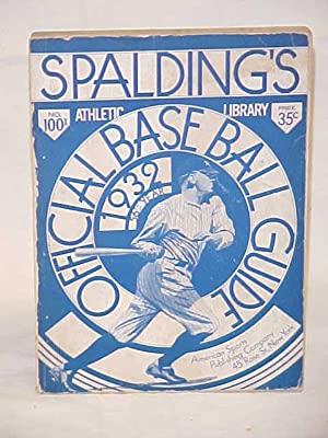 Official Ball Guide 1932 56th Year: Spalding's