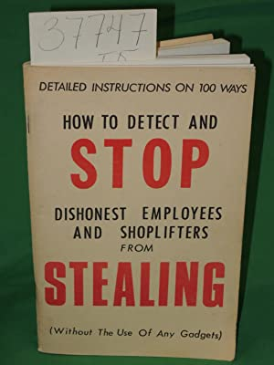 Detection and Prevention Manual on Dishonest Employees and Shoplifters: Alexander, Alfred