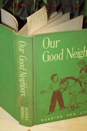 Our Good Neighbors (teacher's edition): Burton, William H.; Baker, Clara Belle; Kemp, Grace K.