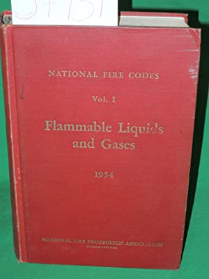 Flammable Liquids and Gases National Fire Codes: National Fire Protection