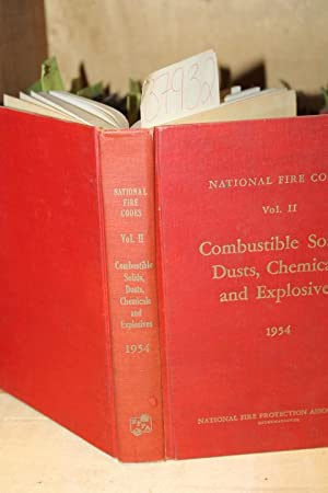 Vol. 2 : Combustible Solids, Dust, Chemicals and Explosives National Fire Codes: National Fire ...