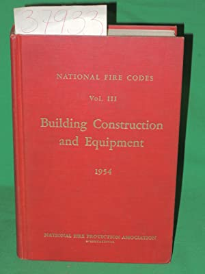 Vol. 3 : Building Construction and Equipment National Fire Codes: National Fire Protection ...