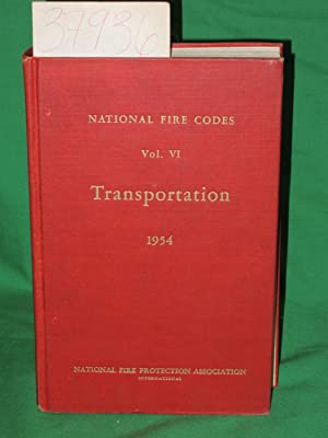 Vol. 6 : Transportation National Fire Codes: National Fire Protection Association