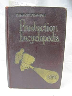 Motion Picture Production Encyclopedia 1950: Motion Picture Production Encyclopedia