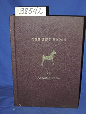 The Gift Horse: Thies, Adelheid