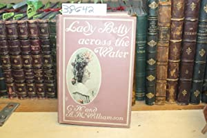 Lady Betty: Across The Water: Williamson A.M.; N.