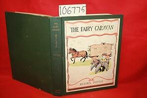 The Fairy Caravan: Potter, Beatrix