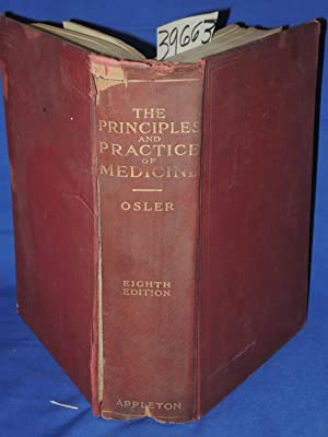 The Principles And Practice Of Medicine: Osler, William