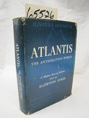 Atlantis the Antediluvian World: Donnelly, Ignatius