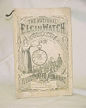 The National Elgin Watch Company, ILLUSTRATED ALMANAC 1872: Rogers, G.S. & G.L.