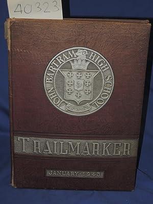 The Trail Maker: Class of 1943 John Bartram High School. YEARBOOK: Senior Class of 1943: John ...