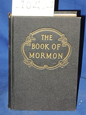 The Book of Mormon: An Account Written by The Hand of Mormon Upon Plates Taken from the Plates of ...