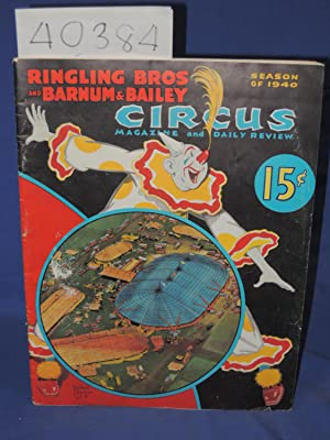 Ringling Bros and Barnum & Bailey: Circus Magazine and Daily Review.: Mayer. Frank J.