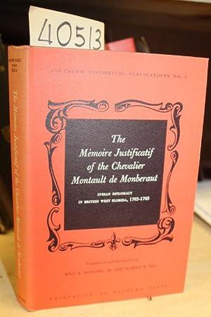 The Memoire Justificatif of the Chevalier Montault de Monberaut: Indian diplomacy in British Wen ...