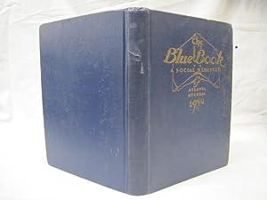 The Blue Book A Social Register of Atlanta Georgia 1930: Allen, G.B.