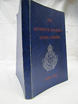 The Governor General's Horse Guards 1939-1945: Canadian Military Journal