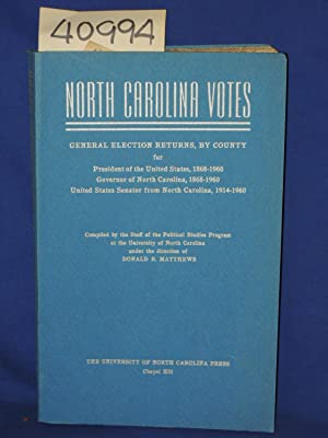 North Carolina Votes: 1962 General Election Returns, By County for President of the United States, ...