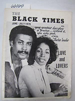 The Black Times June - July 1976 (A New Dimension in Urban Journalism): RHODES ENTERPRISES INC