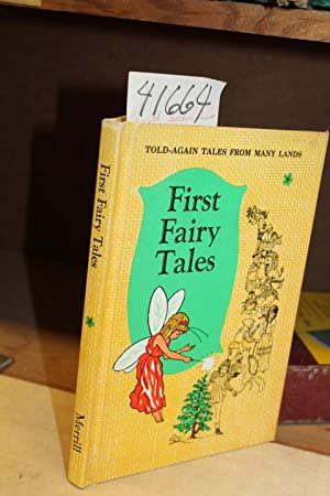 First Fairy Tales: Told-Again Tales From Many Lands: Potter, Grace E. and Harley, Ruth