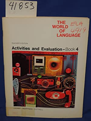 The World Of Language: Activities And Evaluation - Book 4, Teacher's Edition: Merryman, Donald...