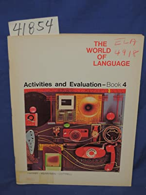 The World Of Language: Activities And Evaluation - Book 4: Merryman, Donald and Cottrell, Patsy P.