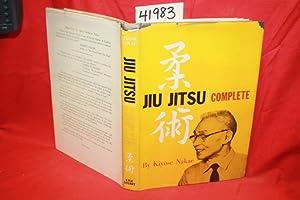 Jiu Jitsu Complete: Nakae, Kiyose and Yeager, Charles