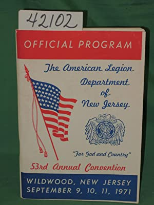 53 Annual Convention Official Program:The American Legion of New Jersey: The American Legion ...