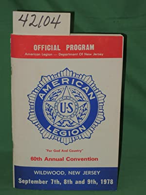 60th Annual Convention Official Program:The American Legion of New Jersey: The American Legion ...