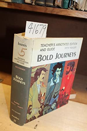 Bold Journeys: Teacher's Annotated Edition and Guide - Fifth Reader: Harris, Albert J.