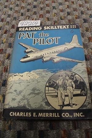 Pat, The Pilot - Reading Skilltext, Grade: Johnson, Eleanor M.