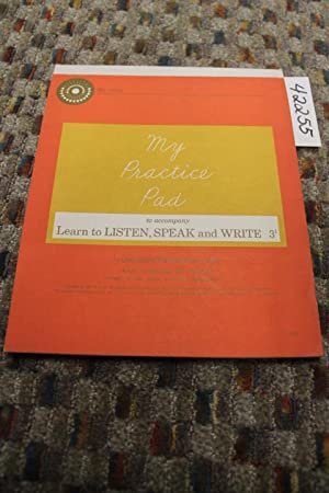 My Practice Pad to accompany Learn to Listen, Speak, and Write: 3-1: Monroe, Marion; Nichols, Ralph...