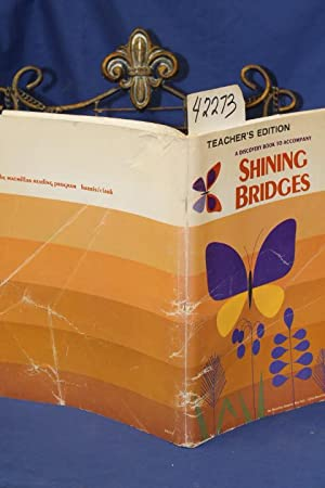 A Discovery Book To Accompany Shining Bridges: Teacher's Edition, Book Two: MACMILLAN COMPANY ...