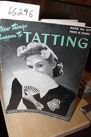 New Things Happen to Tatting Books No. 159: SPOOL COTTON COMPANY