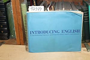 Introducing English: An Oral Pre-Reading Program For Spanish-Speaking Primary Pupils - Teacher&#x27...