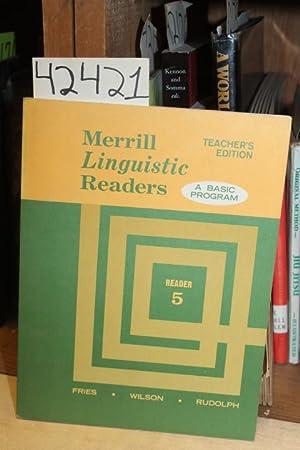 Merrill Lnguistic Readers: Teacher's Guide for Reader 5: Fries, Wilson, & Rudolph