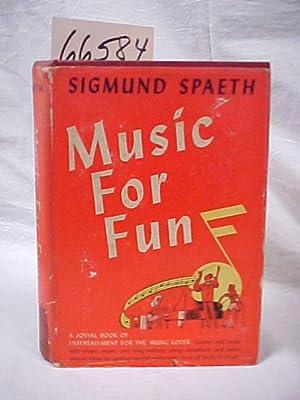Music for Fun: Spaeth, Sigmund