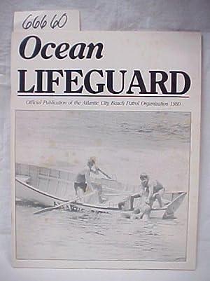 1980. Ocean Lifeguard Official Publication of the Atlantic City Beach Patrol Organization: Atlantic...
