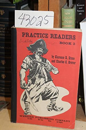 Practice Readers Book 2: Stone, Clarence R.