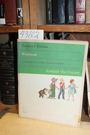 Around The Corner. Workbook. Teacher's Edition: Wilson, Phyllis