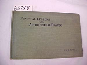Practical Lessons in Architectural Drawing: Tuthill, William B