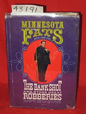 The Bank Shot and Other Great Robberies: Minnesota Fats with