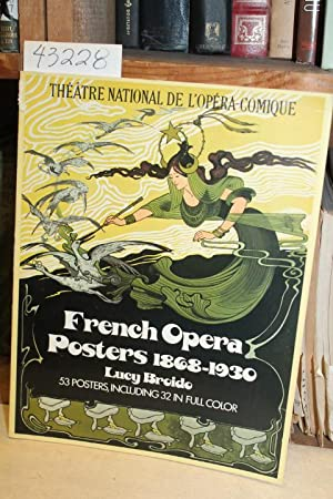French Opera Posters, 1868-1930: Broido, Lucy