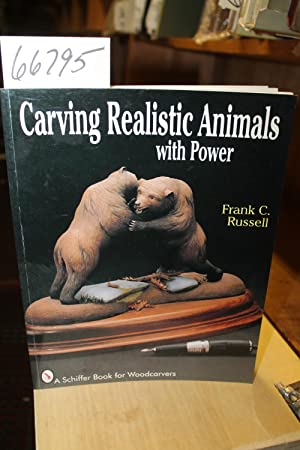 Carving Realistic Animals with Power: Russell, Frank C