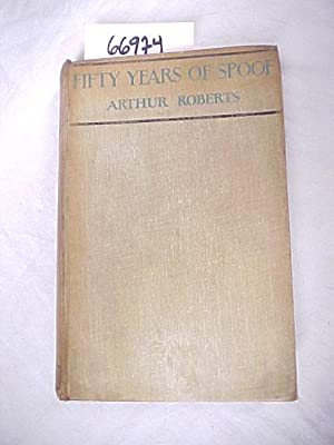 Fifty Years of Spoof: Roberts, Arthur