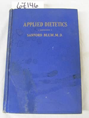 Applied Dietetics For Adults And Children In Health And Disease: Blum, Sanford