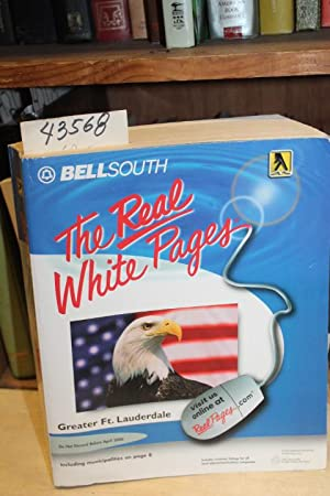 BellSouth The Real White Pages: Greater Ft. Lauderdale FL April 2005 - 2006 Area Code:754/954:...