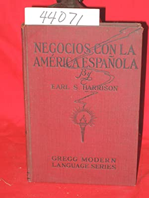 Negocios Con La America Espanola. Gregg Modern Language Series: Harrison, Earl. S.