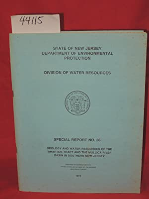 Geology And Water Resources Of The Wharton Trct And The Mullica River Basin In Southern New Jersey:...