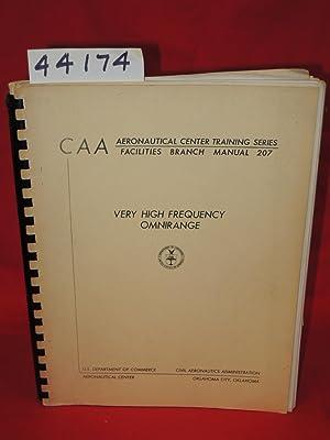 Very High Frequency Omnirange: Civil Aeronautics Administration